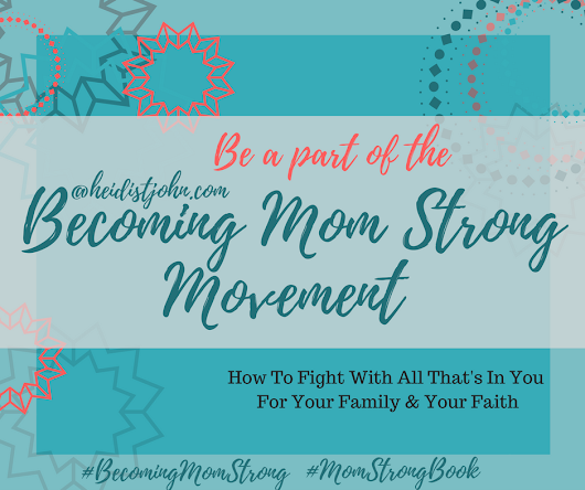 The Battle of Motherhood- Becoming Mom Strong Book review