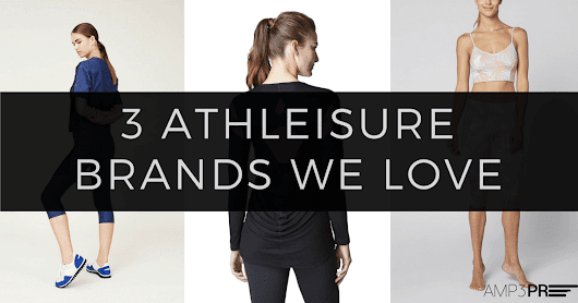 3 Athleisure Brands We Love