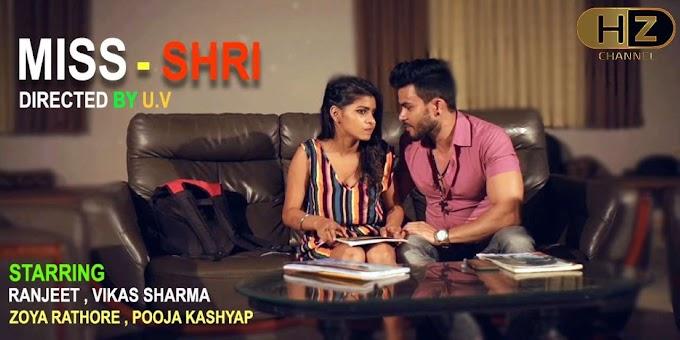 Miss Shri (2020) - Hootzy WEB Series Season 1 ( EP 3 Added)