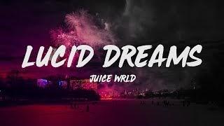 Juice Wrld Lucid Dreams Song Lyrics