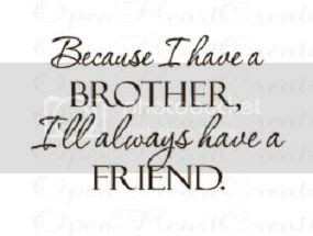 Quotes About Brother Sister