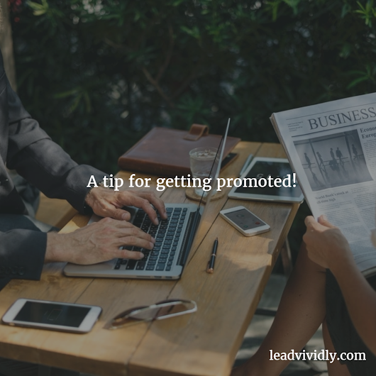 How to get promoted!