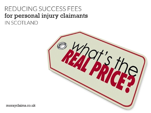Reducing Success Fees paid by Scottish Personal Injury Claimants