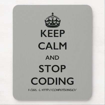 Keep Calm and Stop Coding Mousepad