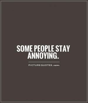 Sarcastic Quotes About Annoying People