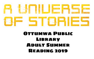 Ottumwa Adult Summer Reading Program 2019