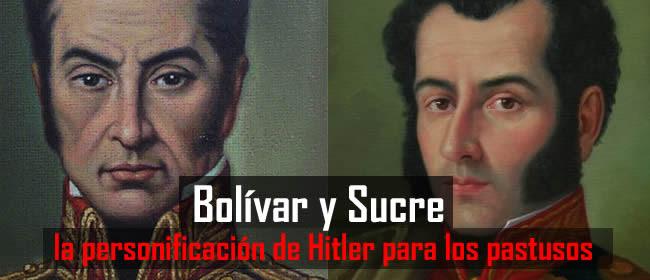 bolivar-y-sucre-personificacion-hitler-para-pastusos