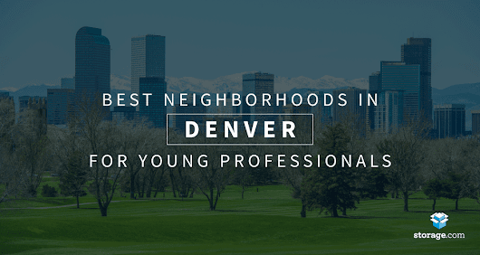 Top 3 Neighborhoods in Denver for Young Professionals