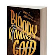 Bloody Klondike Gold: Short Story Intro to the Randi Braveheart Mysteries and the Story Behind the Story - BackWoodsAuthor
