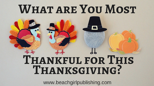 What are You Most Thankful for This Thanksgiving?