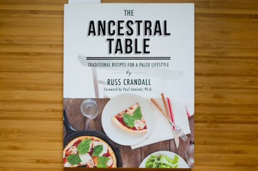 The Ancestral Table: a Review, a Recipe & a Raffle!