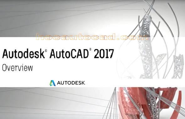 Autocad 2017 một số điểm cải tiến mới