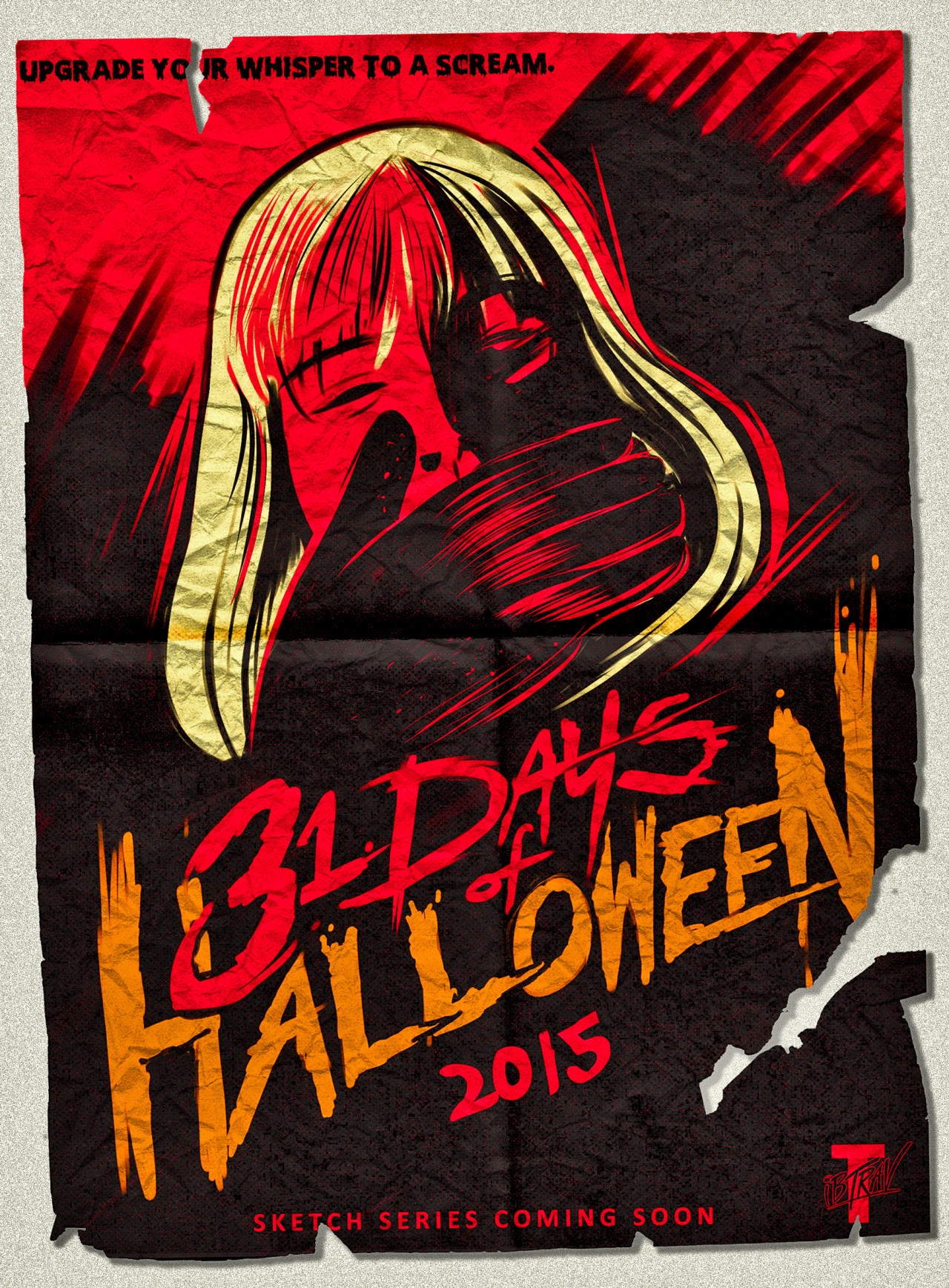 "It's coming! ""31 Days of Halloween"" Sketch Series returns October 1, 2015!Upgrade your whispers to a SCREAM."