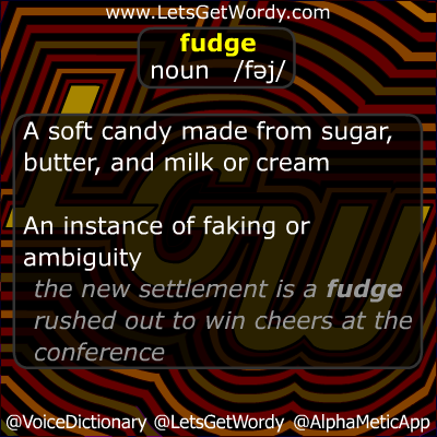 Fudge 11/03/2012 GFX Definition of the Day