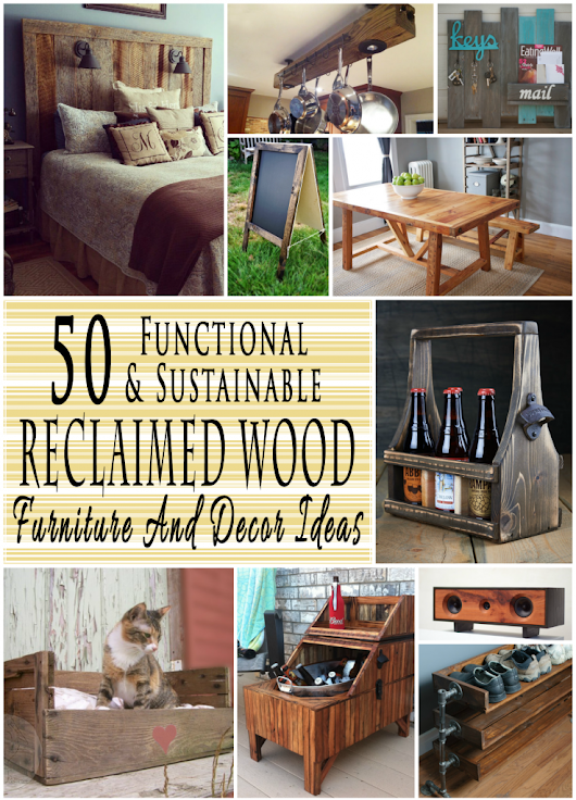50 Trendy Reclaimed Wood Furniture And Decor Ideas For Living Green | Glitter 'N Spice