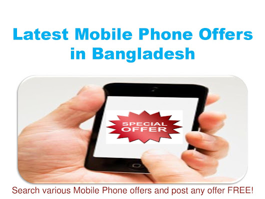 Mobile Phone Offers in Bangladesh