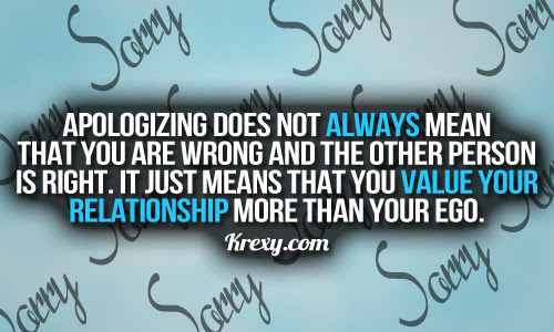 Incredible Apology Quote Apologizing Does Not Always Mean You Are
