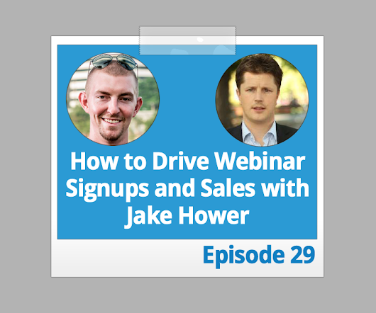 How to Drive Webinar Signups and Product Sales with Your Podcast with Jake Hower - Authority Engine: Accelerate Your Business with Podcasting
