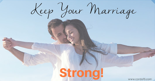 His and Her Tips to Keep Your Marriage Strong - Cord of 6