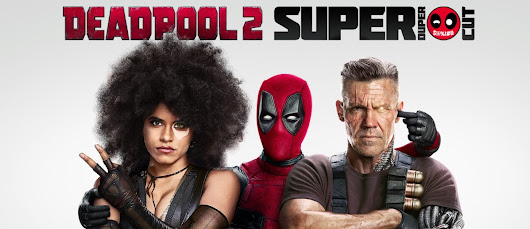 MovieReview: DeadPool 2
