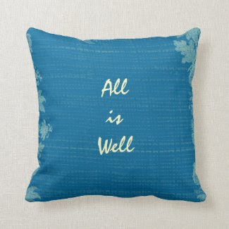 All is Well Quote Throw Pillow