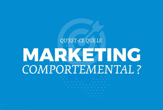 Le Marketing comportemental / CRO en une infographie