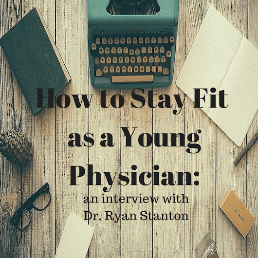 How to stay fit as a Young Physician - Interview with Dr. Ryan Stanton | Wrenne Financial Planning | Lexington, KY