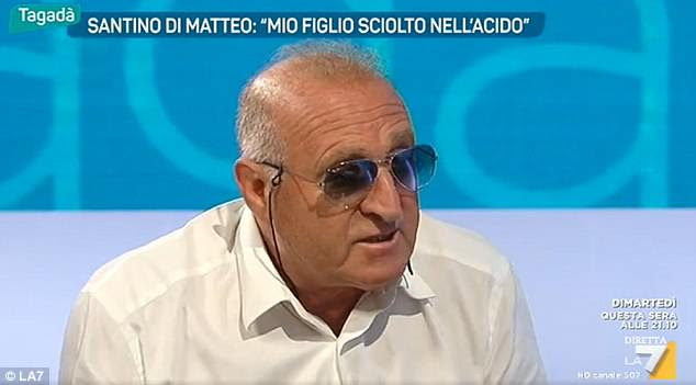 'My son melted in acid': Santino di Matteo, the ex-mafia member turned informant whose son Guiseppe was strangled and dissolved in a barrel of acid in January 1996. He made a desperate attempt to negotiate his son's release but to no avail