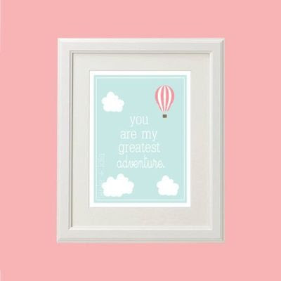 8x10 You Are My Greatest Adventure Quote And Hot A Baby Time