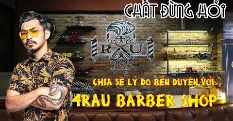 Hà Hiền chia sẻ lý do bén duyên với 4Rau Barber Shop