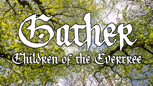 Gather: Children of the Evertree