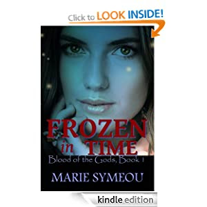 Frozen In Time (Blood of the Gods, #1) by Marie Symeou