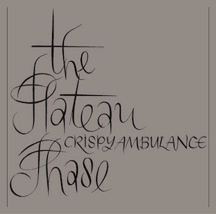 Crispy Ambulance - The Plateau Phase (FBN 12 CD)