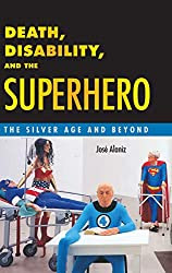 death disability and the superhero jose alaniz book cover