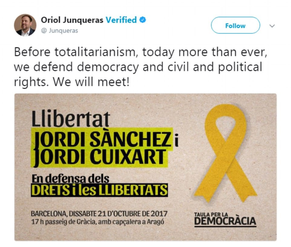 Catalonia's vice president Oriol Junqueras promised to meet supporters at a protest scheduled for Saturday afternoon in Barcelona to take a stand 'against totalitarianism'