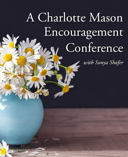 Two-Day Encouragement Conference in Memphis, TN — Simply Charlotte Mason