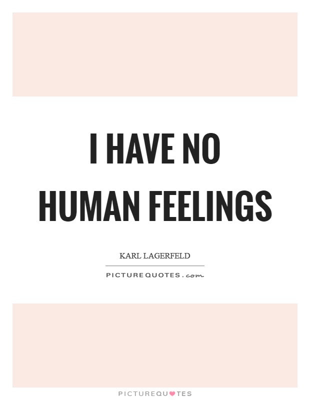 Having No Feelings Quotes Sayings Having No Feelings Picture Quotes