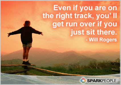 Even If You Are On The Right Track Youll Get Run Over If Y