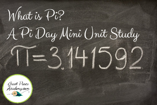 What is Pi? - A Pi Day Unit Study Download - Renée at Great Peace