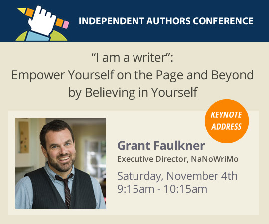 """I am a writer"": Empower Yourself on the Page and Beyond by Believing in Yourself With Grant Faulkner, Executive Director, NaNoWriMo"