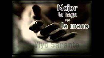 Yiyo Sarante - Mejor Lo Hago Con La Mano