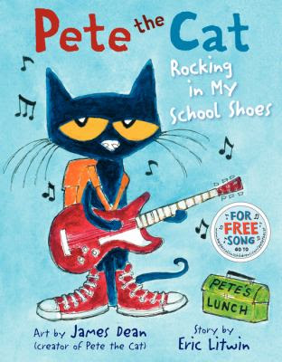 Cover Art for Pete the cat. Rocking in my school shoes