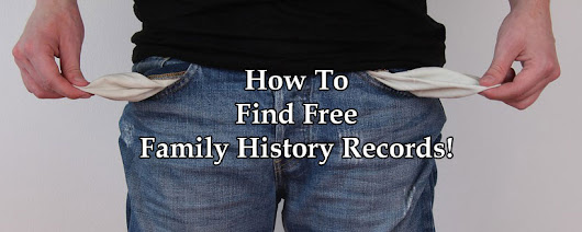 How To Find Free Family History Records! - The Genealogy Guide