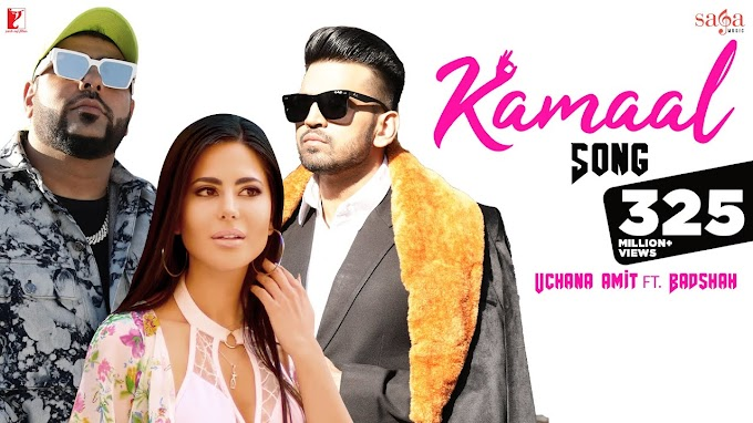 Kamaal Song Lyrics by Badshah - ft. Uchana Amit | LyricsAdvisor