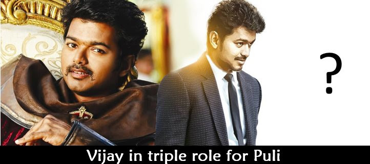 Vijay's triple action in Puli