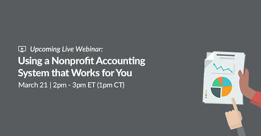 Live Webinar: Using a Nonprofit Accounting System that Works for You