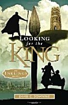 Looking for the King: An Inklings Novel by…