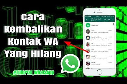 Cara Mencari Nomor Whatsapp Yang Sudah Dihapus