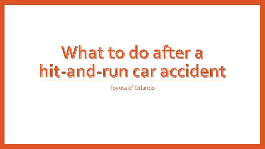 What to do after a hit-and-run car accident