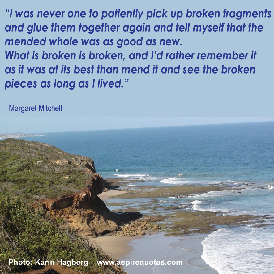 Do You Pick Up The Broken Pieces Aspire Quotes
